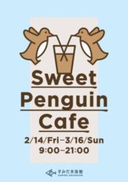 「Sweet Penguin Cafe」