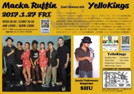 Macka Ruffin with YelloKings Live show